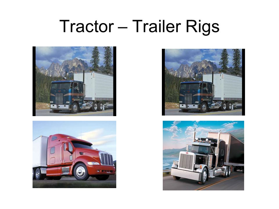 Tractor – Trailer Rigs
