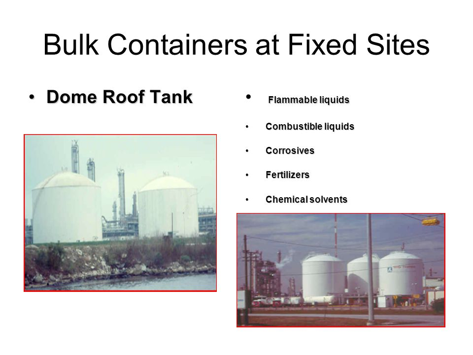 Production Emergencies In the prior slide you should have noticed that these containers are located next to a body of water.