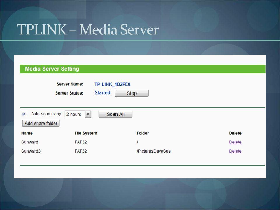 TPLINK – Media Server