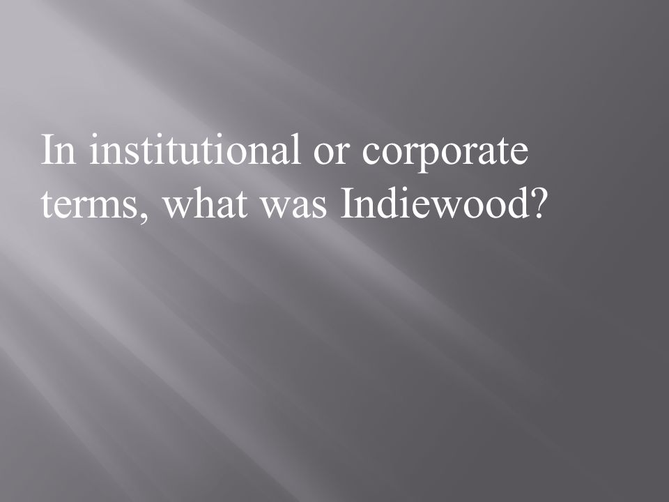 How does Adaptation comment on the industrial and aesthetic character of Indiewood Cinema?
