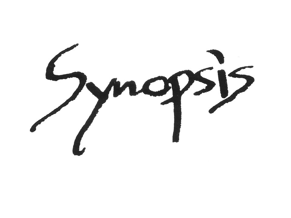 Synopsis: comes from the Greek word sunopsis which means general view.