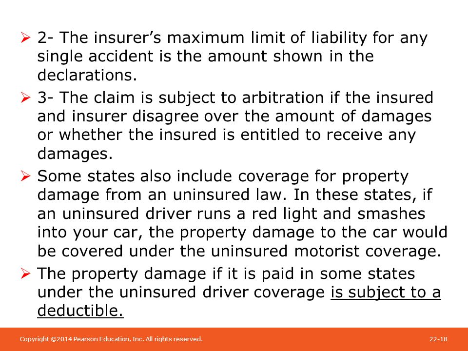 Copyright ©2014 Pearson Education, Inc. All rights reserved.22-18  2- The insurer's maximum limit of liability for any single accident is the amount