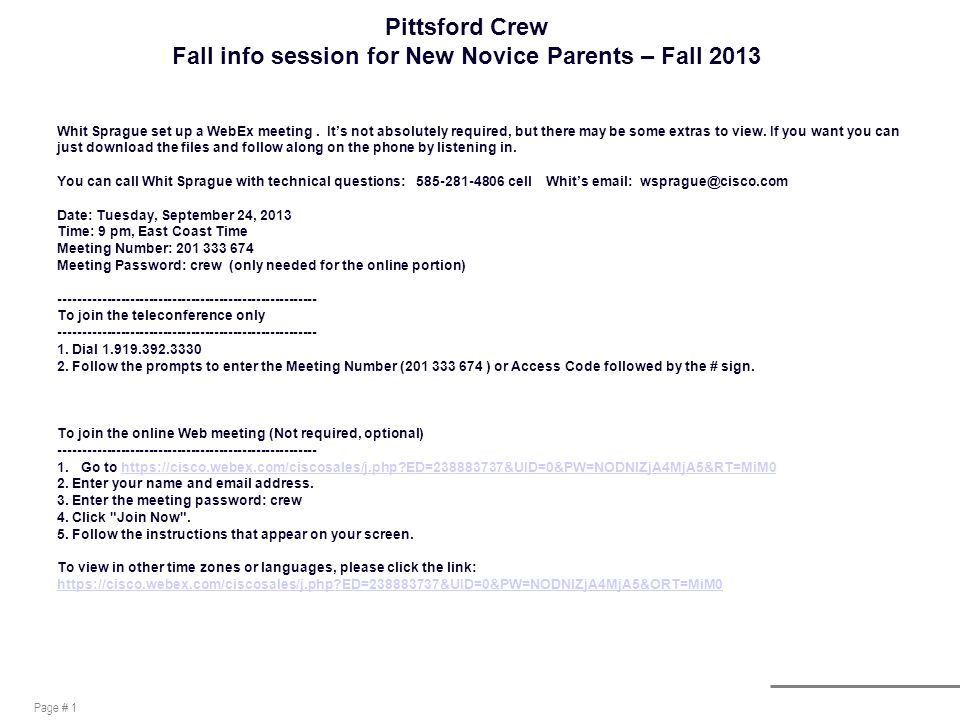 Page # 1 Pittsford Crew Fall info session for New Novice Parents – Fall 2013 Whit Sprague set up a WebEx meeting.