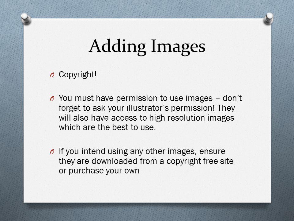 Adding Images O Copyright.
