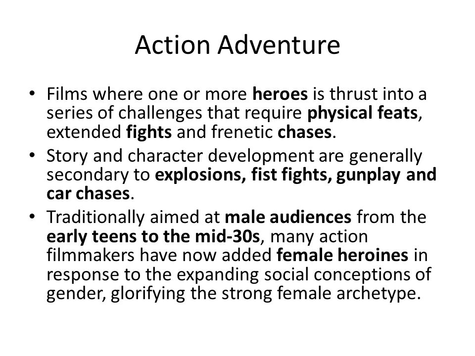 Action Adventure Films where one or more heroes is thrust into a series of challenges that require physical feats, extended fights and frenetic chases