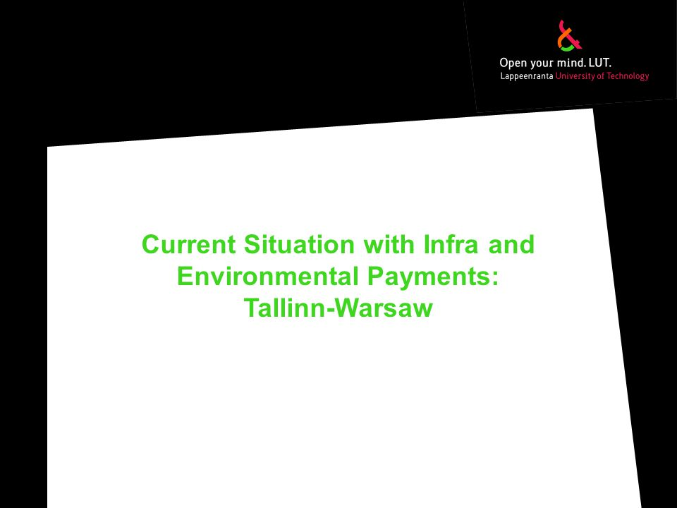 Current Situation with Infra and Environmental Payments: Tallinn-Warsaw