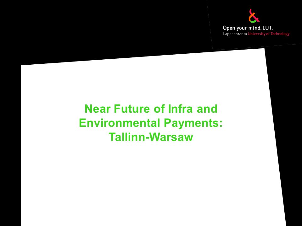 Near Future of Infra and Environmental Payments: Tallinn-Warsaw