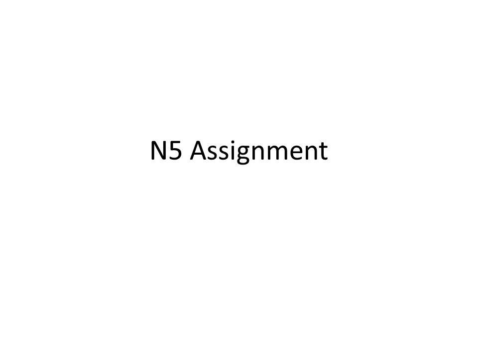 N5 Assignment
