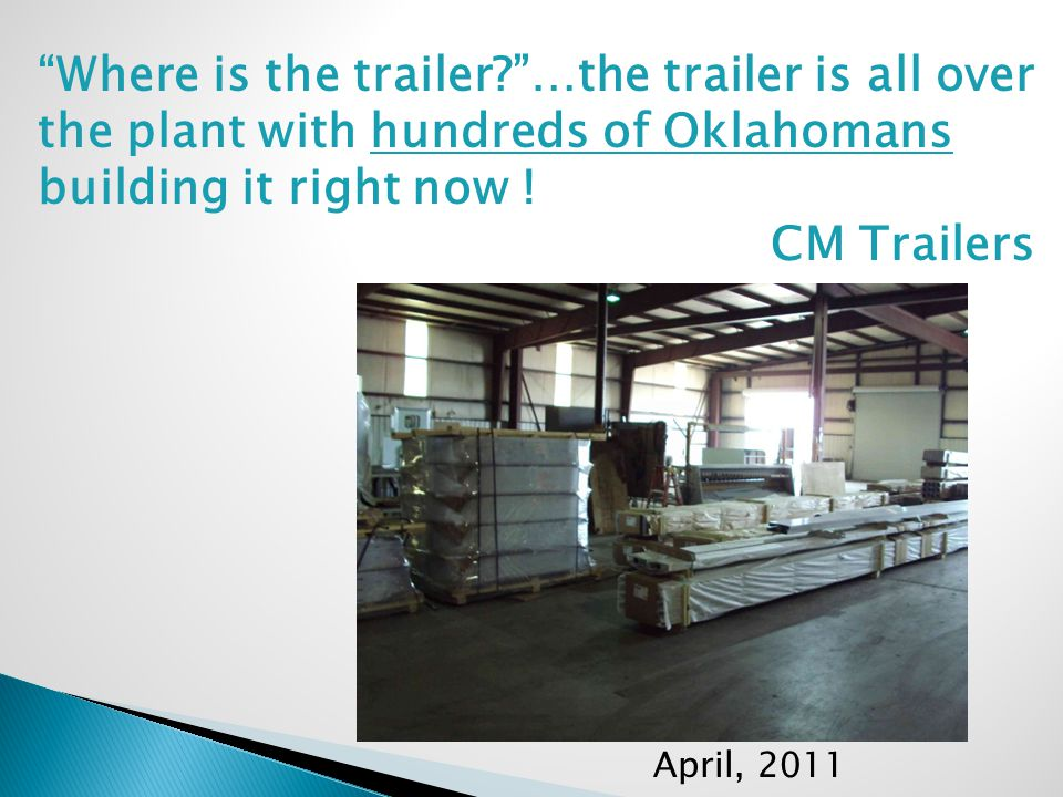 Raw Steel And Aluminum – Ordered, Checked, And Inventoried CM Trailers, April 2011