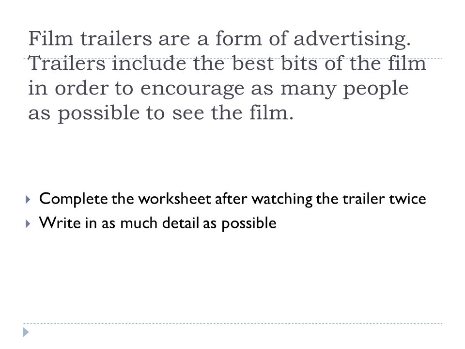 Film trailers are a form of advertising.