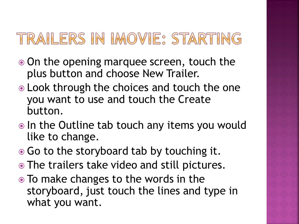  On the opening marquee screen, touch the plus button and choose New Trailer.