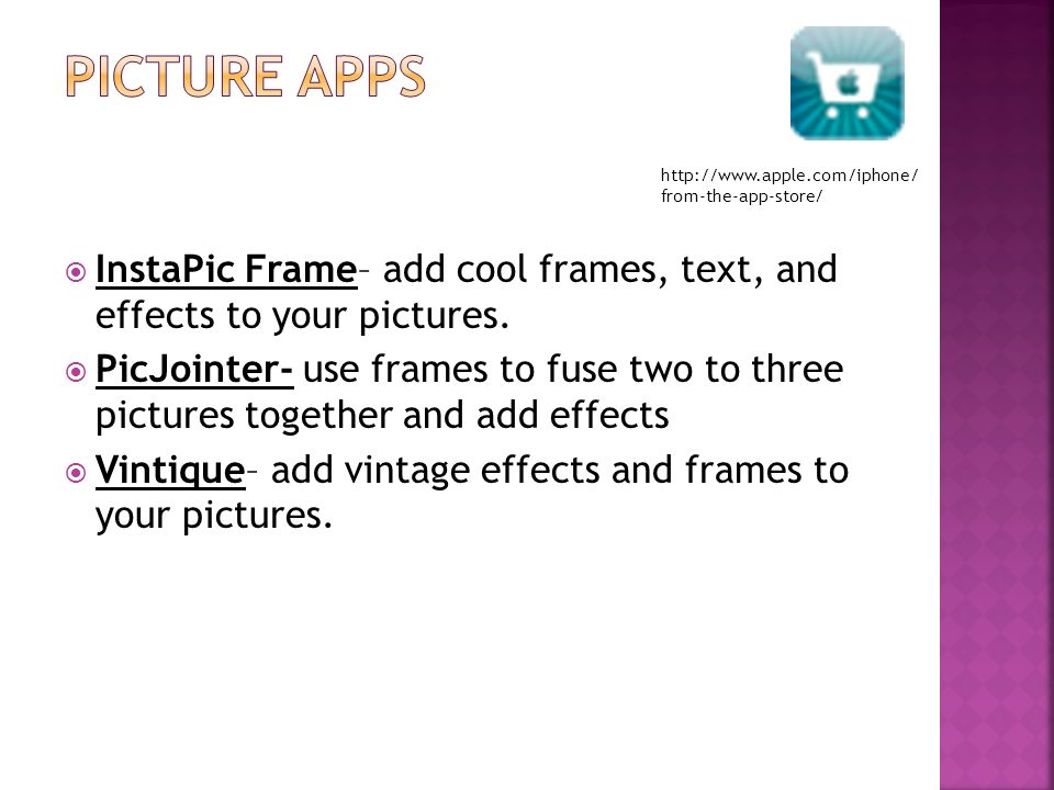  InstaPic Frame– add cool frames, text, and effects to your pictures.