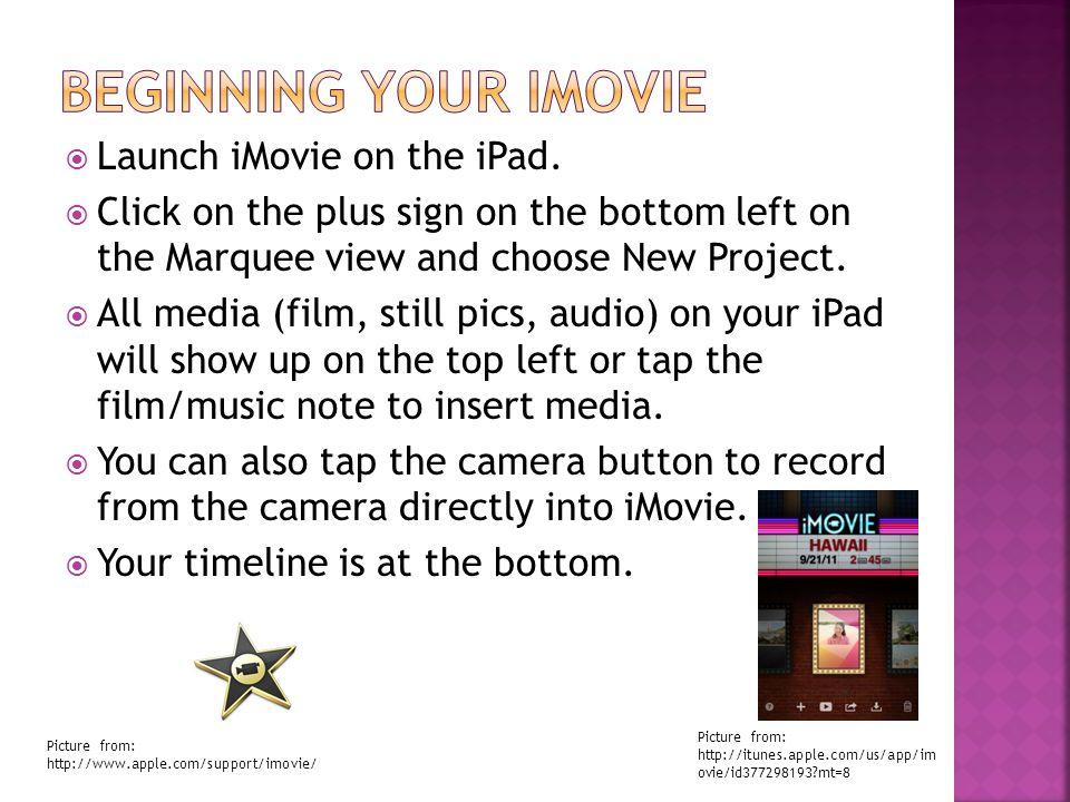  Launch iMovie on the iPad.