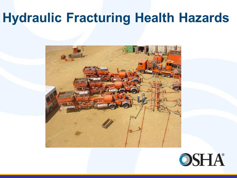 Hydraulic Fracturing Health Hazards