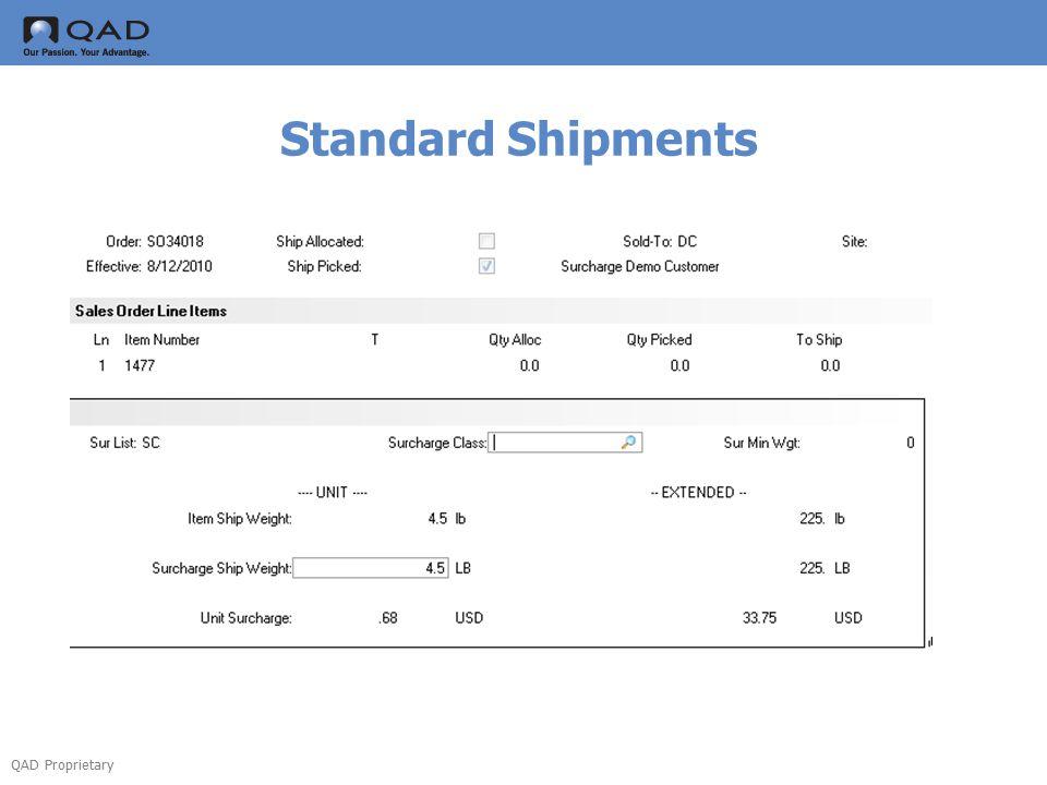 QAD Proprietary Standard Shipments