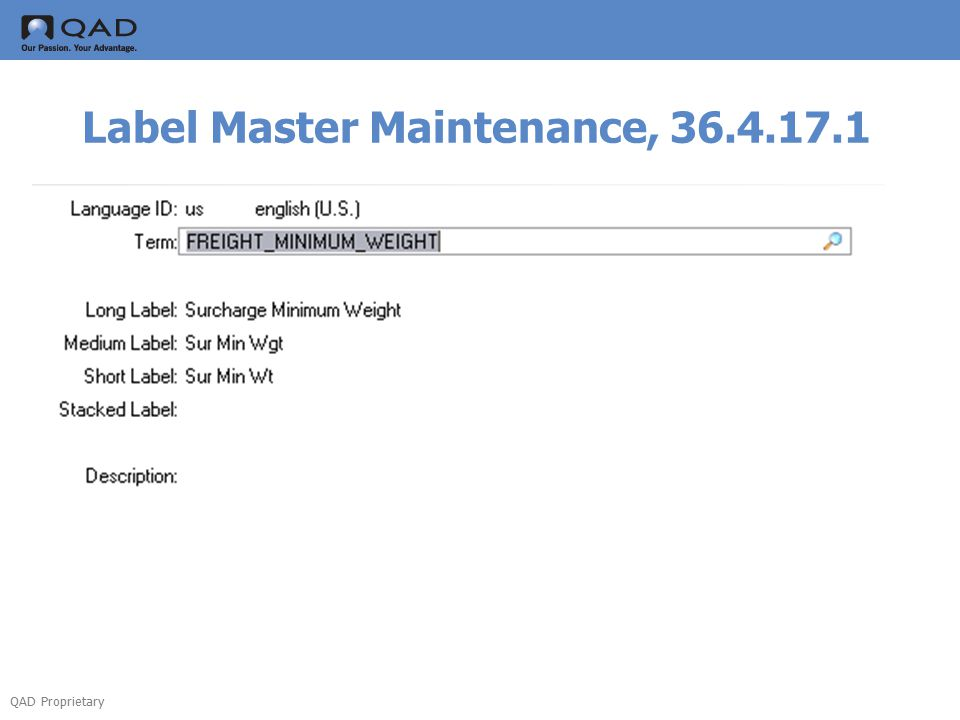 QAD Proprietary Label Master Maintenance, 36.4.17.1