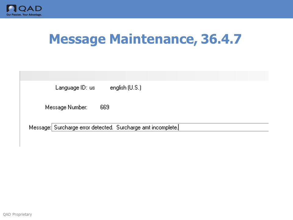 QAD Proprietary Message Maintenance, 36.4.7
