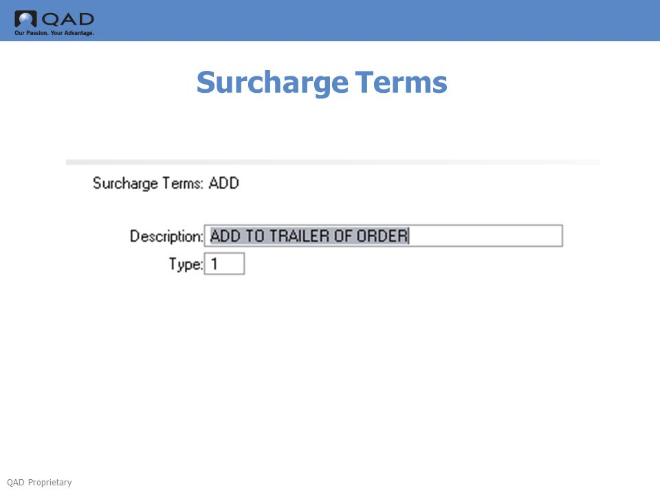 QAD Proprietary Surcharge Terms