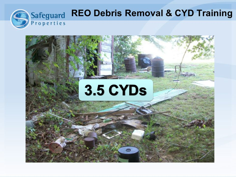 Example of proper before photo documentation and placard usage. REO Debris Removal & CYD Training