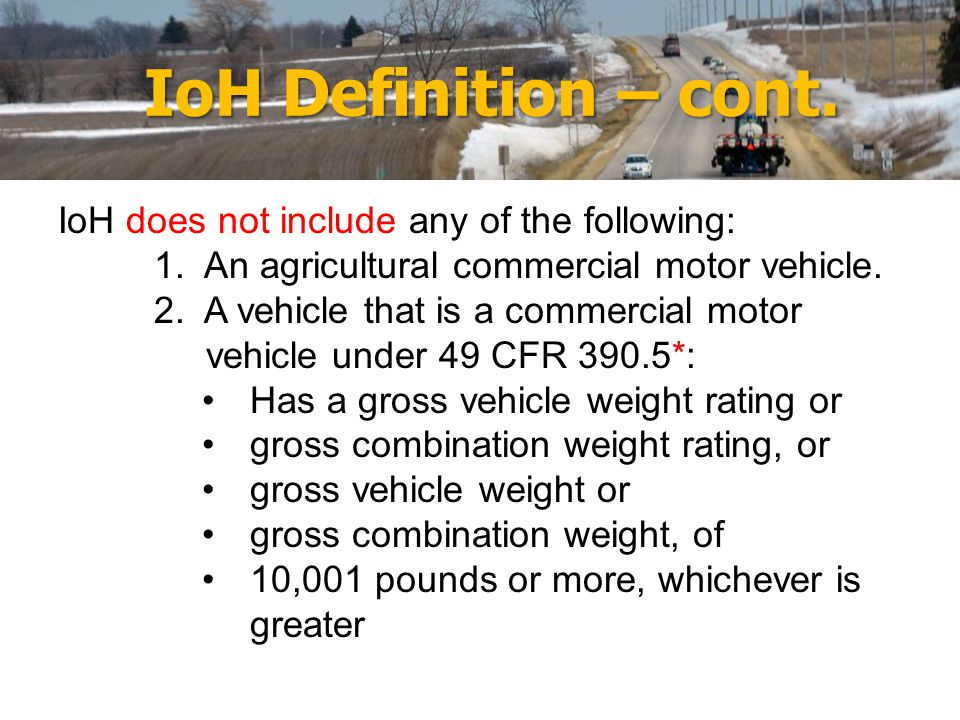 IoH Definition – cont.IoH does not include any of the following: 1.