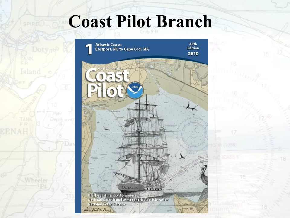 What is the Coast Pilot.