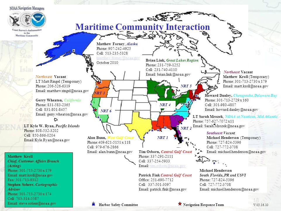 Northeast Vacant Matthew Kroll (Temporary) Phone: 301-713-2730 x 179 Email: matt.kroll@noaa.gov Howard Danley, Chesapeake, Delaware Bay Phone: 301-713