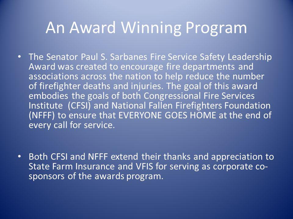 An Award Winning Program The Senator Paul S.