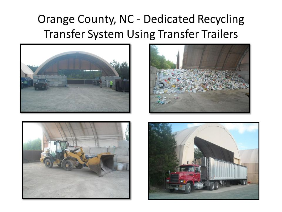 Orange County, NC - Dedicated Recycling Transfer System Using Transfer Trailers