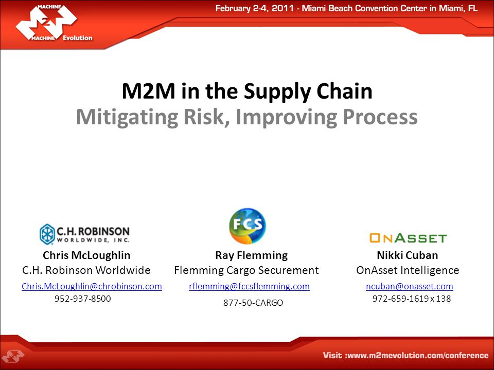 M2M in the Supply Chain Mitigating Risk, Improving Process Chris McLoughlin C.H.