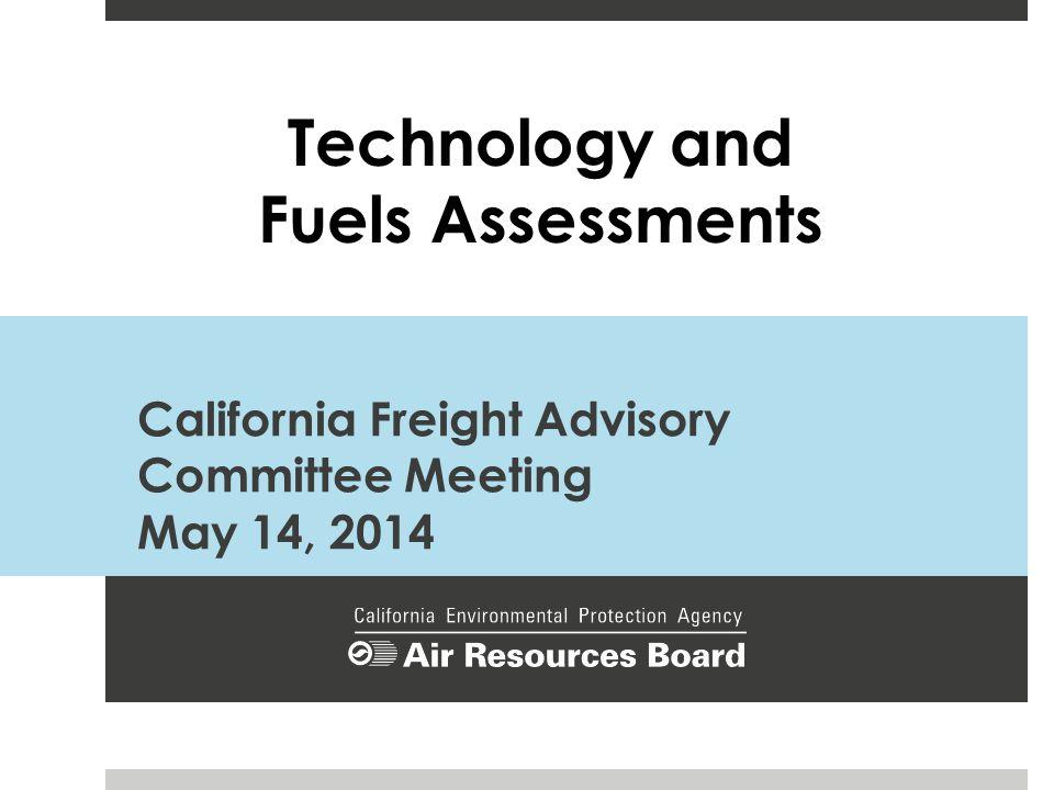 Technology Assessment Sectors 2 Trucks Transport Refrigeration Units Rail Ocean Going Vessels Commercial Harbor Craft Cargo Handling Equipment Aviation Ground Support Equipment Fuels