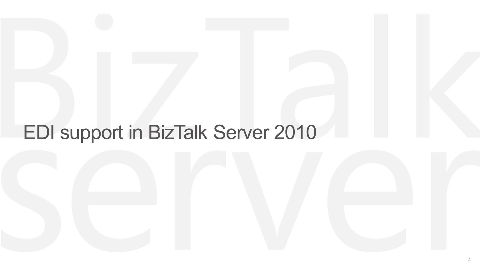 EDI support in BizTalk Server 2010 4