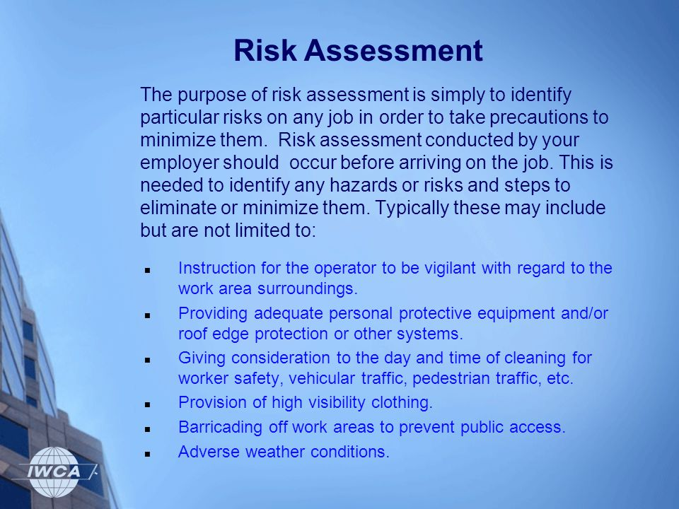 The purpose of risk assessment is simply to identify particular risks on any job in order to take precautions to minimize them. Risk assessment conduc
