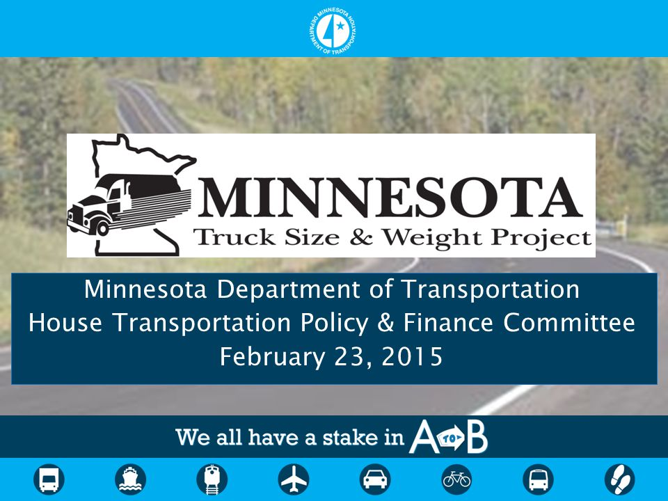 Minnesota Department of Transportation House Transportation Policy & Finance Committee February 23, 2015