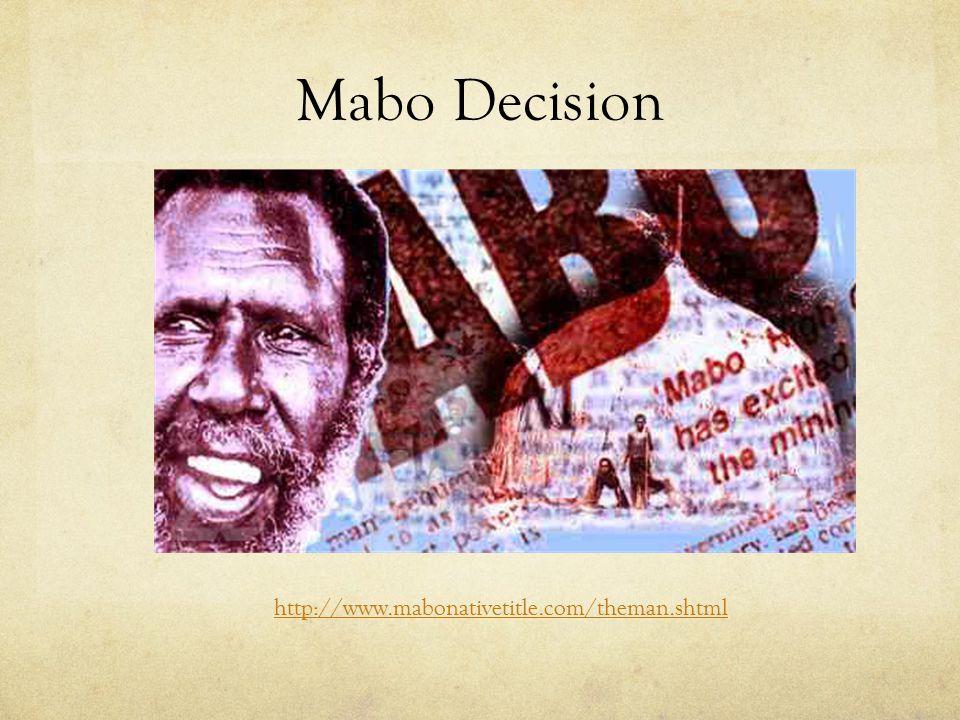 Mabo Decision http://www.mabonativetitle.com/theman.shtml