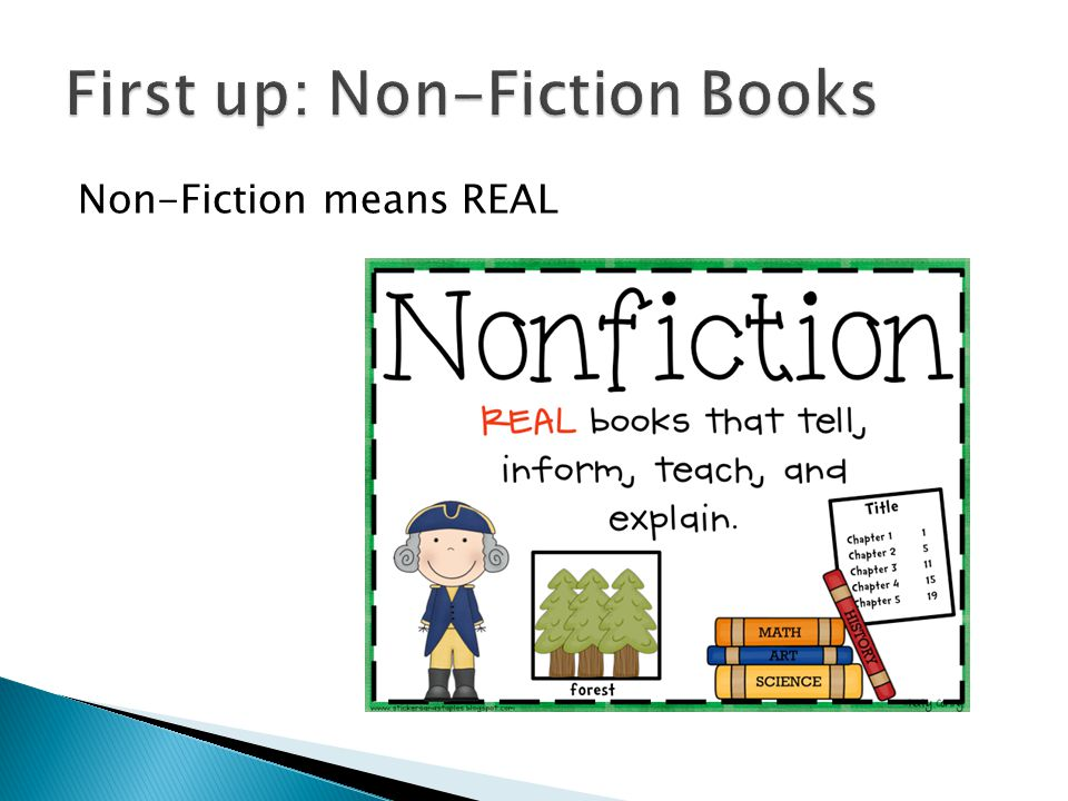 Non-Fiction means REAL
