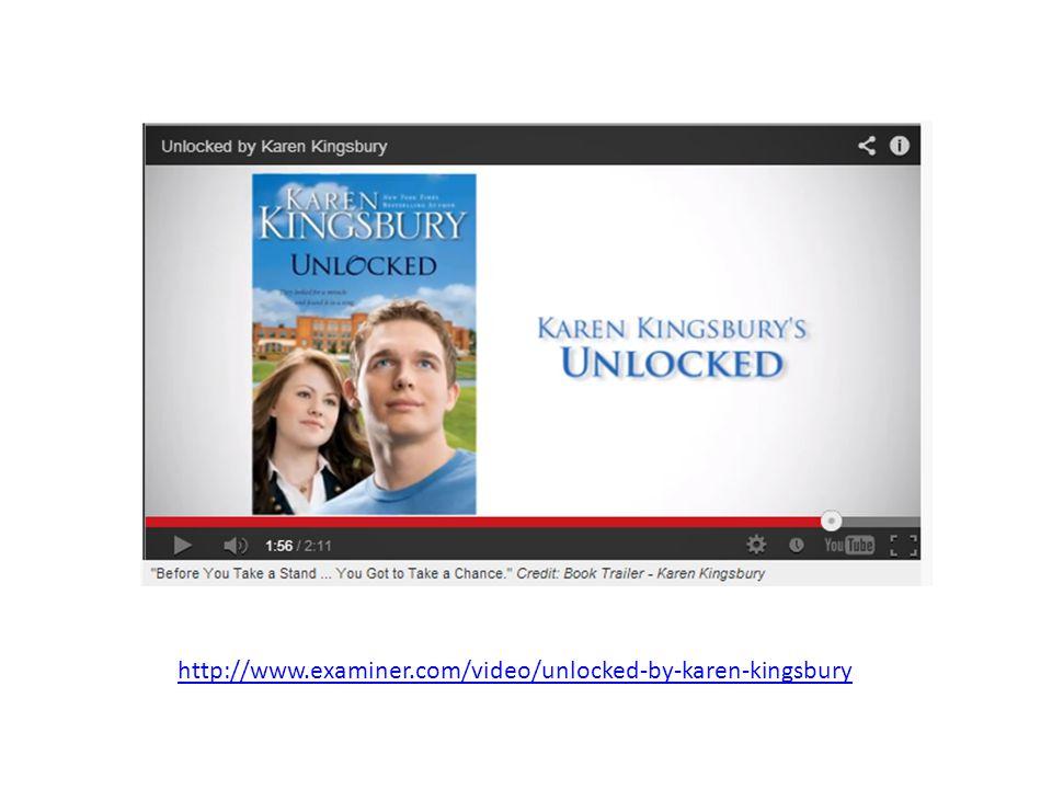 http://www.examiner.com/video/unlocked-by-karen-kingsbury