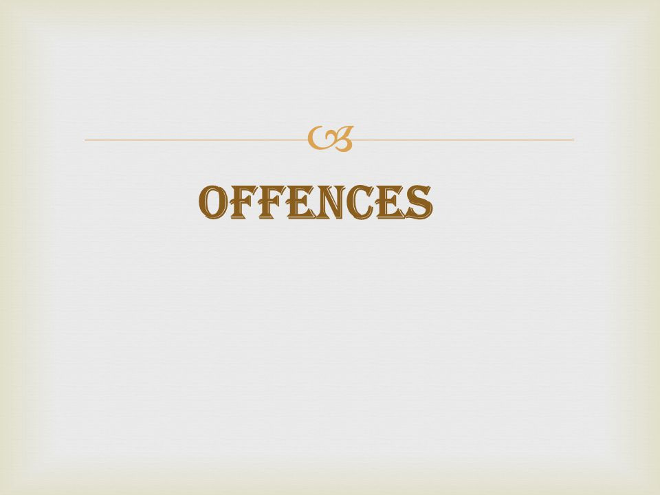  Offences