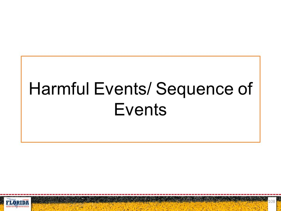 108 Harmful Events/ Sequence of Events