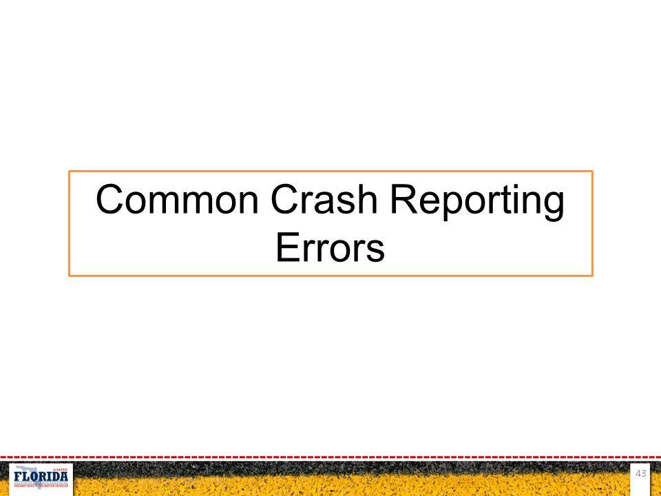 43 Common Crash Reporting Errors