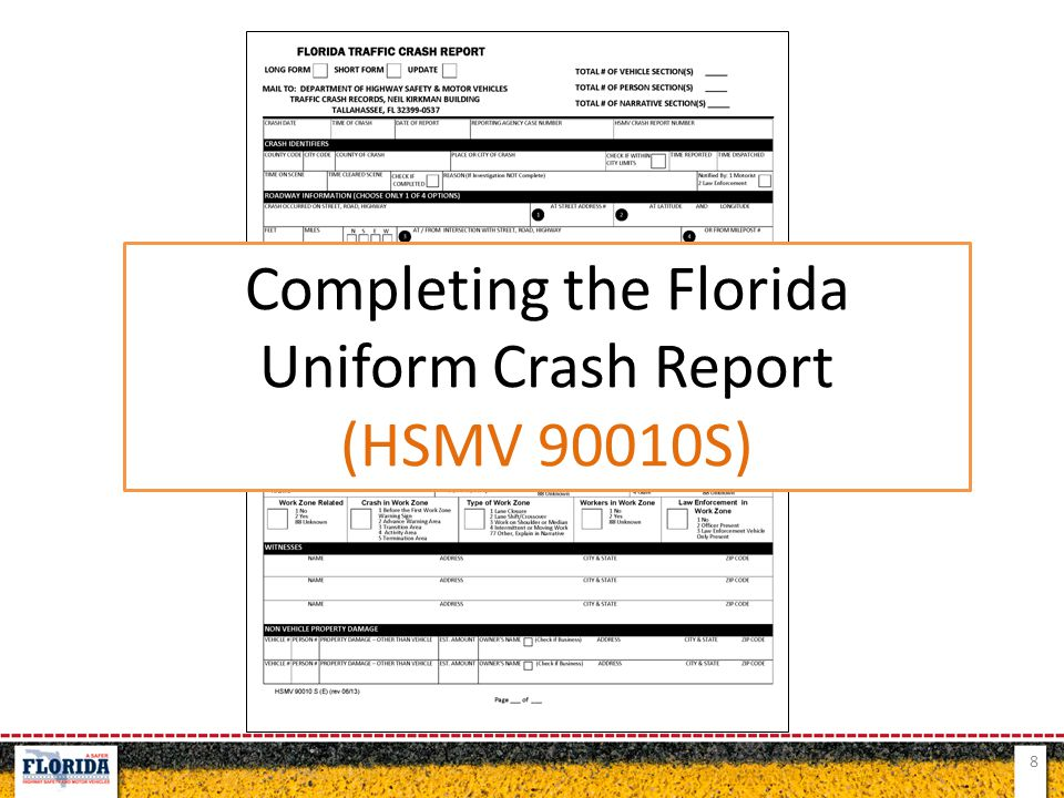 8 Completing the Florida Uniform Crash Report (HSMV 90010S)