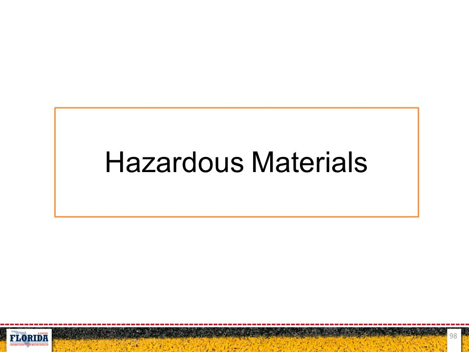 98 Hazardous Materials