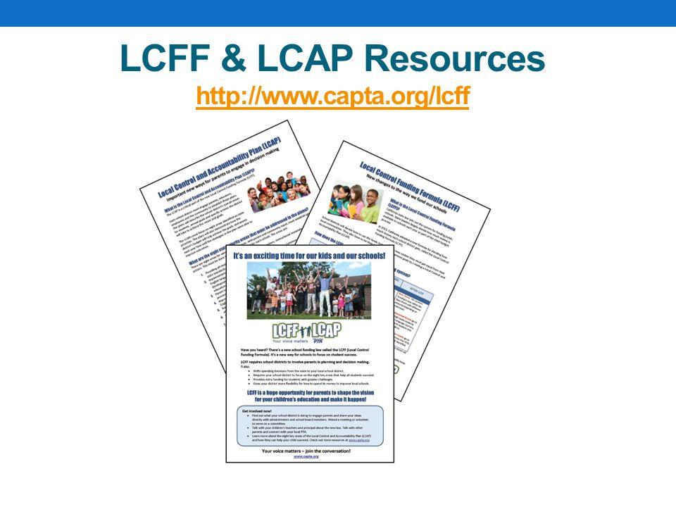LCFF & LCAP Resources http://www.capta.org/lcff http://www.capta.org/lcff