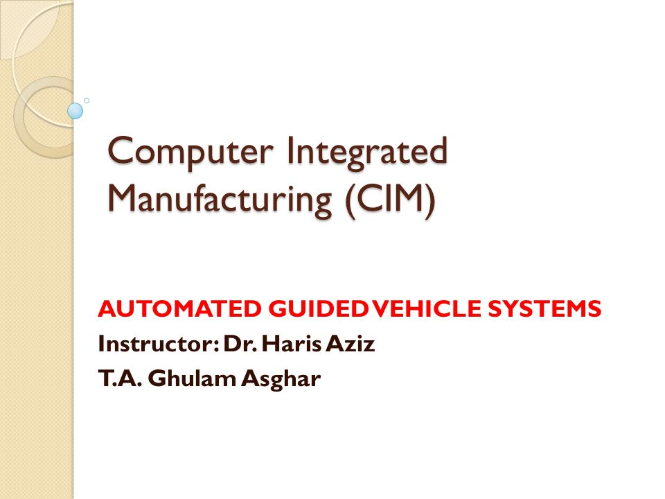 AUTOMATED GUIDED VEHICLE SYSTEMS(AGVS) AGVS is a material handling system that uses independently operated, self- propelled vehicles guided along defined pathways.