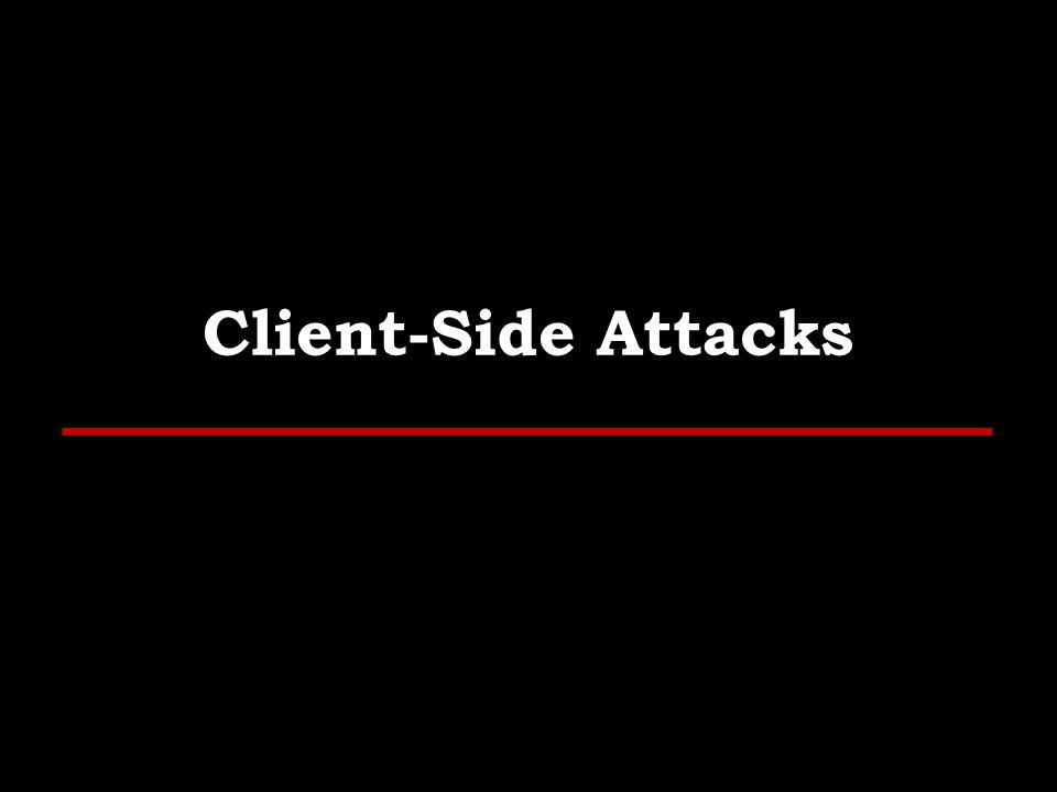 Outline Why Client-Side Attacks, Questions to ask, What are Client-Side Attacks, User Environment, How it works, User Categories, Choosing the Target, Methodology, Delivery Techniques with Examples, PDF File Format, Tools, Physical File Structure, DEMO, Bypassing Techniques.