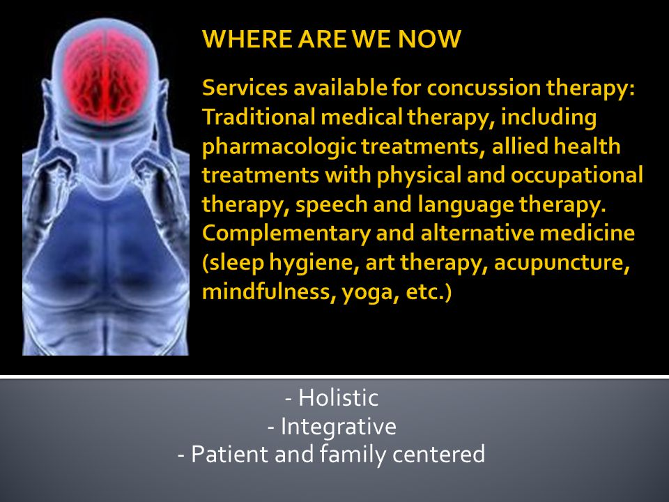 - Holistic - Integrative - Patient and family centered