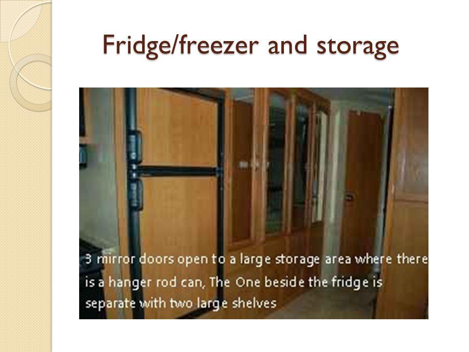 Fridge/freezer and storage Fridge/freezer and storage