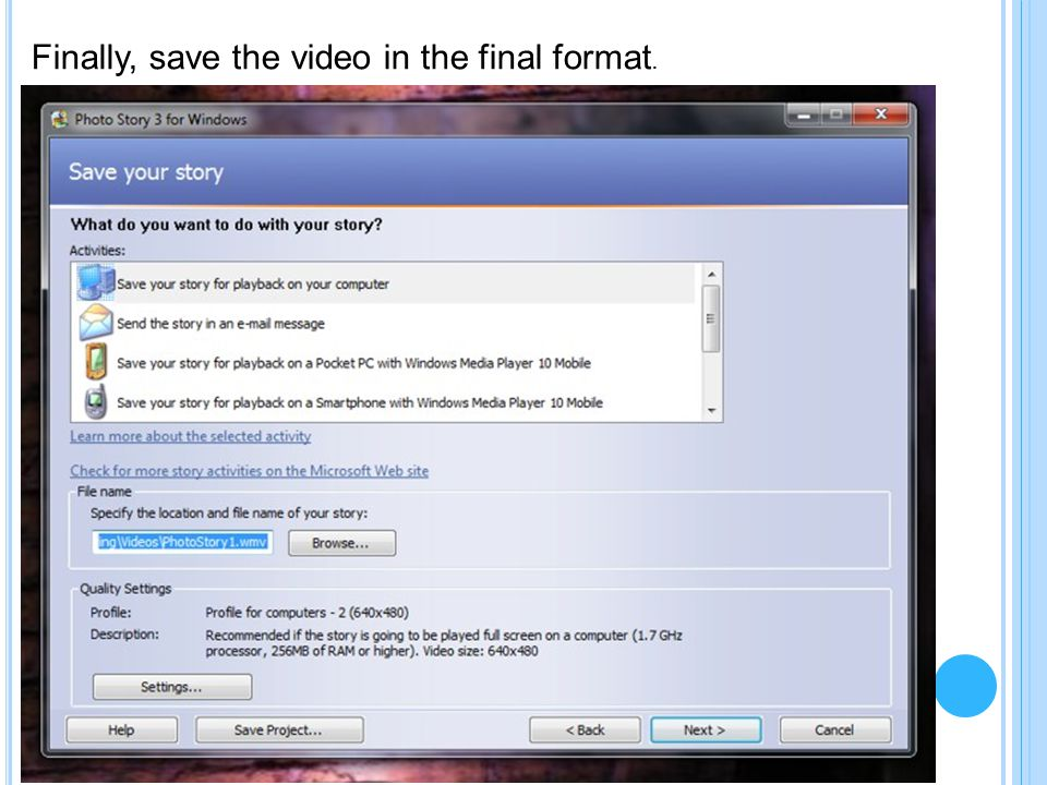 Finally, save the video in the final format.