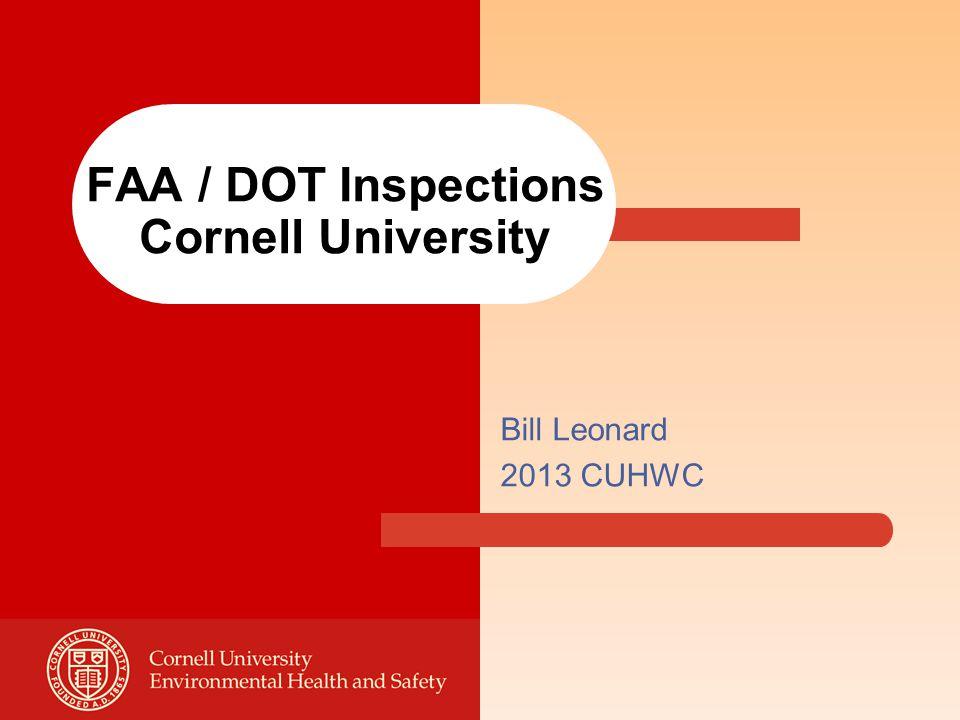 FAA / DOT Inspections Cornell University Bill Leonard 2013 CUHWC