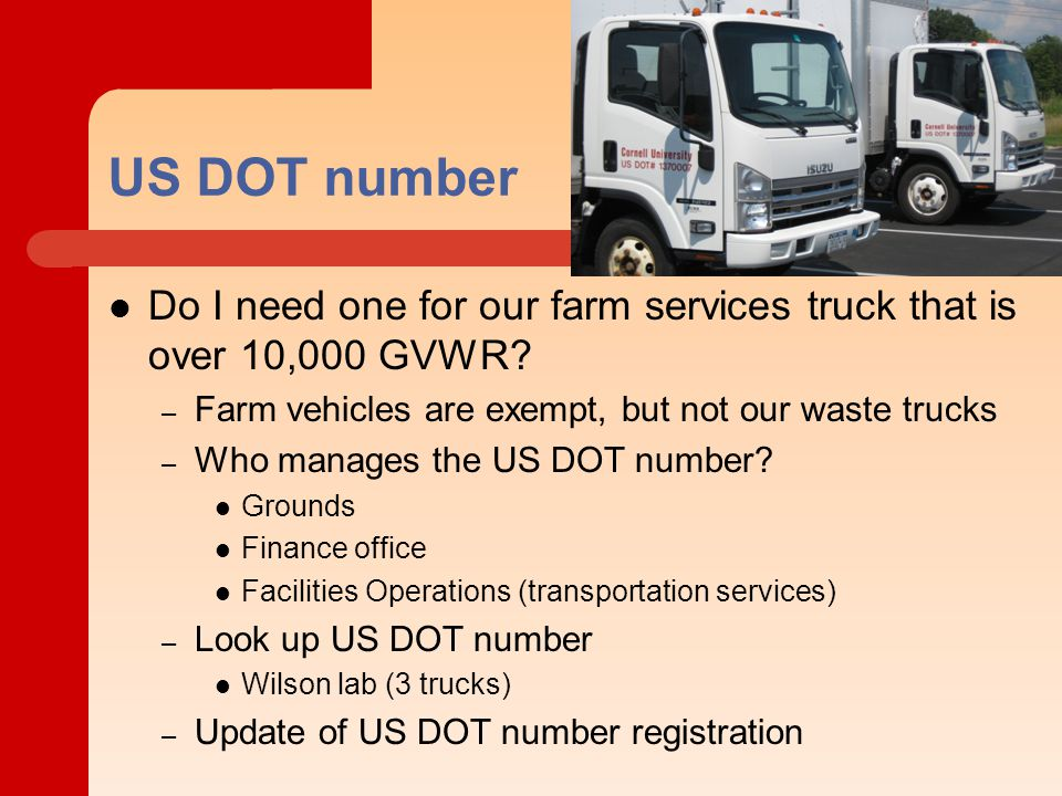 US DOT number Do I need one for our farm services truck that is over 10,000 GVWR.