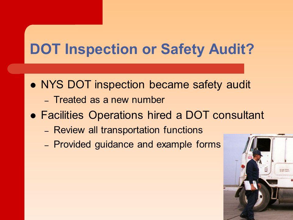 DOT Inspection or Safety Audit.